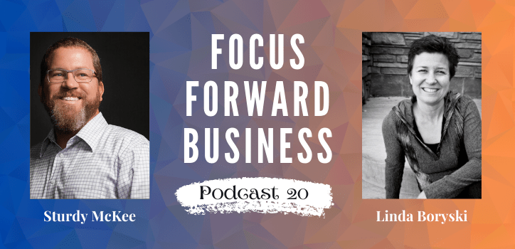 Focus Forward Business Podcast 20