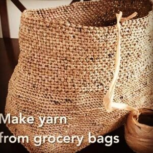 Make yarn from grocery bags