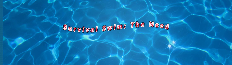 Survival_Swim_Swimming_Lessons_Perth_the_need