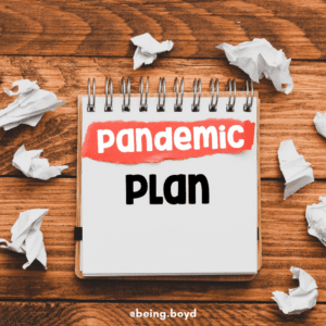 Re-evaluating Our Priorities - the Pandemic Plan