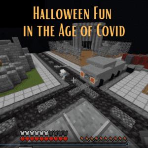Halloween Fun in the Age of Covid