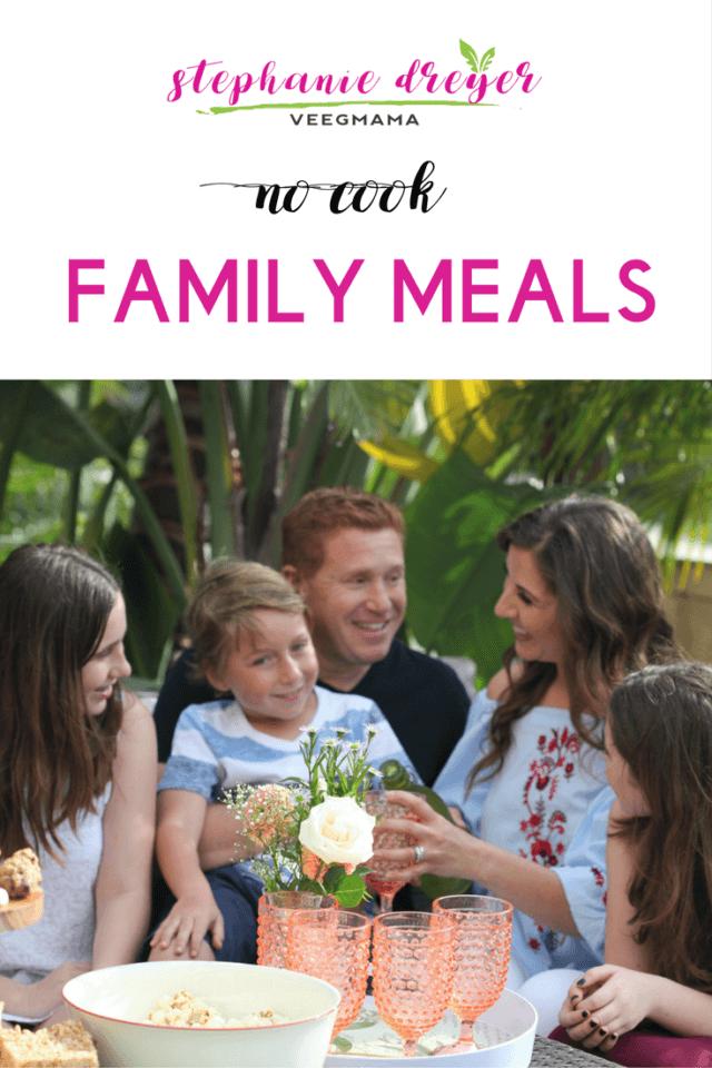 No Cook Family Meals