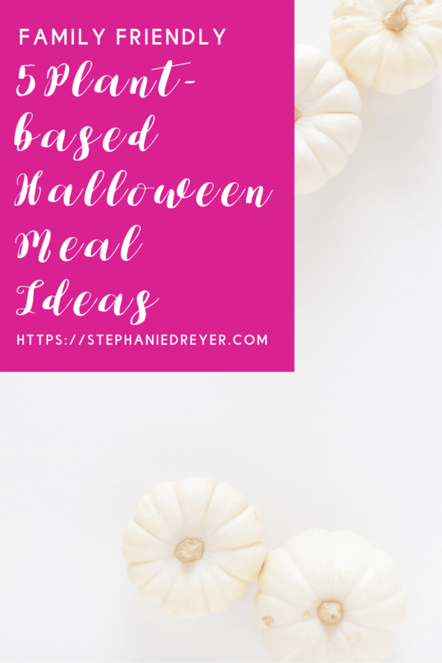 Plant-based Halloween Meal Ideas