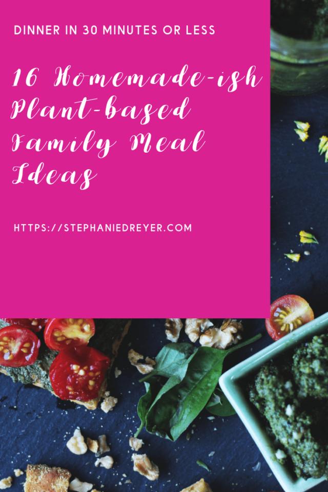 homemade-ish meal ideas