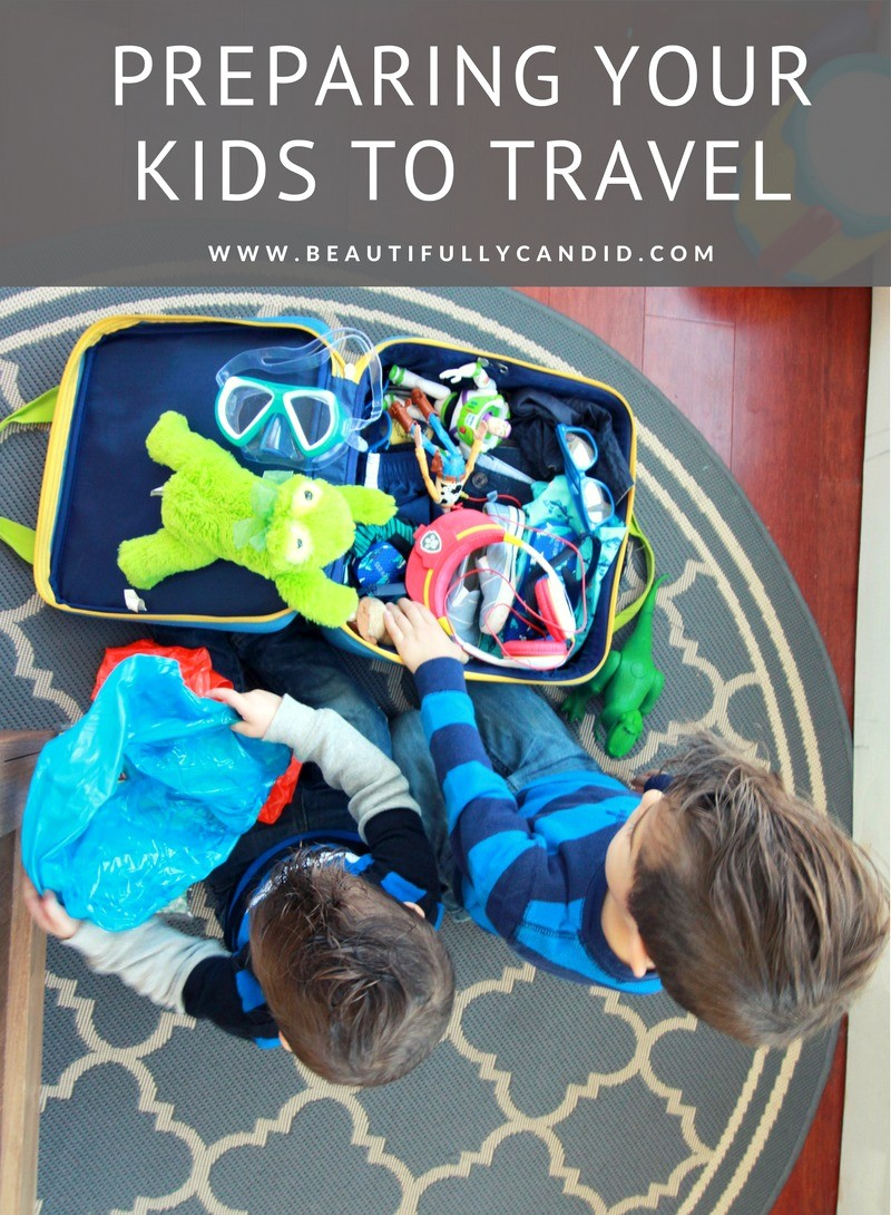 Preparing Your Kids To Travel