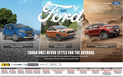 Ford SUV Tough One Never Settle For The Average Ad in Deccan Chronicle Hyderabad