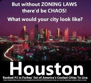 Your city would look like Houston without zoning