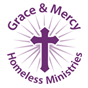 Grace and Mercy Homeless Ministries