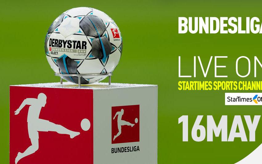 Bundesliga returns, only on StarTimes
