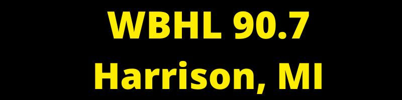 WBHL 90.7 Harrison, MI