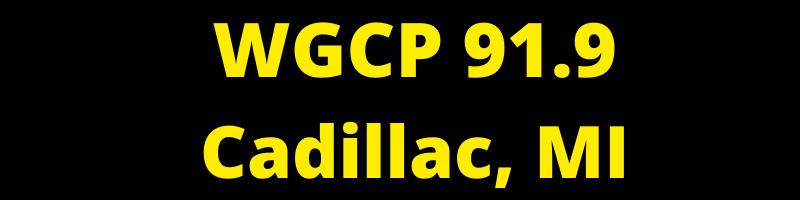 WGCP 91.9 Cadillac, MI