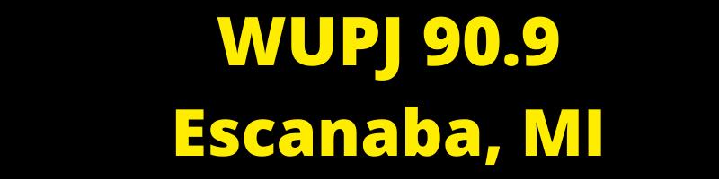 WUPJ 90.9 Escanaba, MI