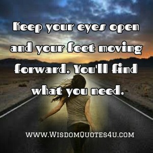 Keep-moving-You-will-find-what-you-need-in-your-Life[1]