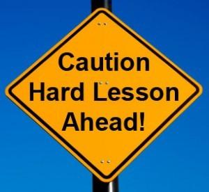 caution-hard-lesson-ahead-300x276[1]