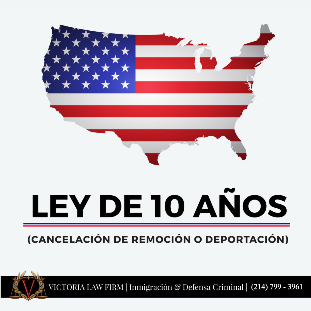 Ley de 10 anos-inmigracion