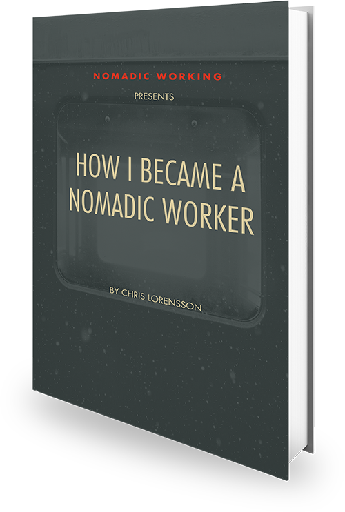 Cover of the book How I Became a Nomadic Worker