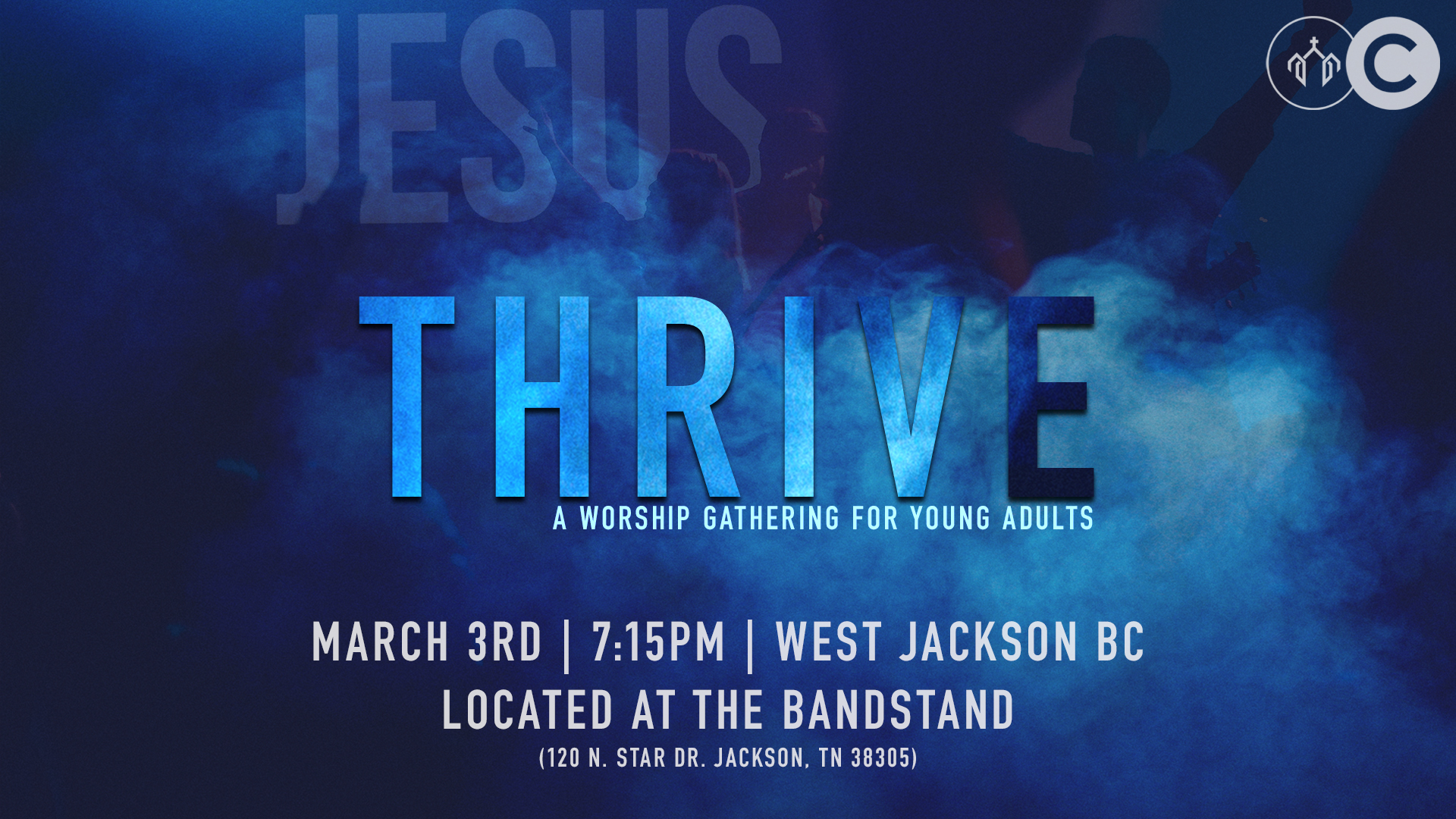 Thrive: College Worship - March 3rd
