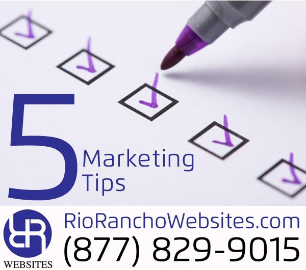 Top 5 Marketing Tips Rio Rancho