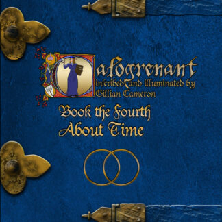 Calogrenant, Book The Fourth: About Time