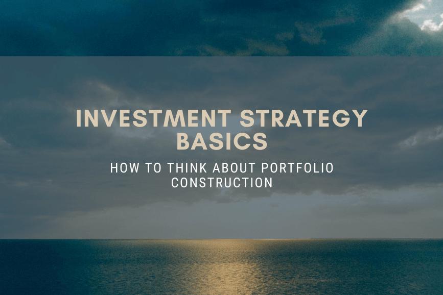 investment-strategy-basics