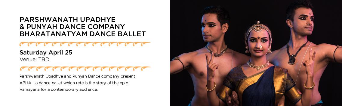 Parshwanath Upadhye & Punyah Dance Company - Bharatanatyam Dance Ballet