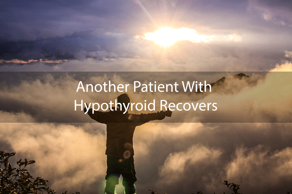 Another Patient With Hypothyroid Recovers