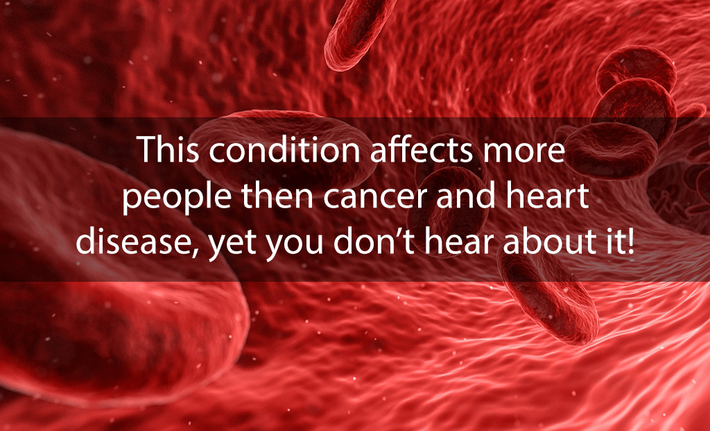 This condition affects more people then cancer and heart disease, yet you don't hear about it!