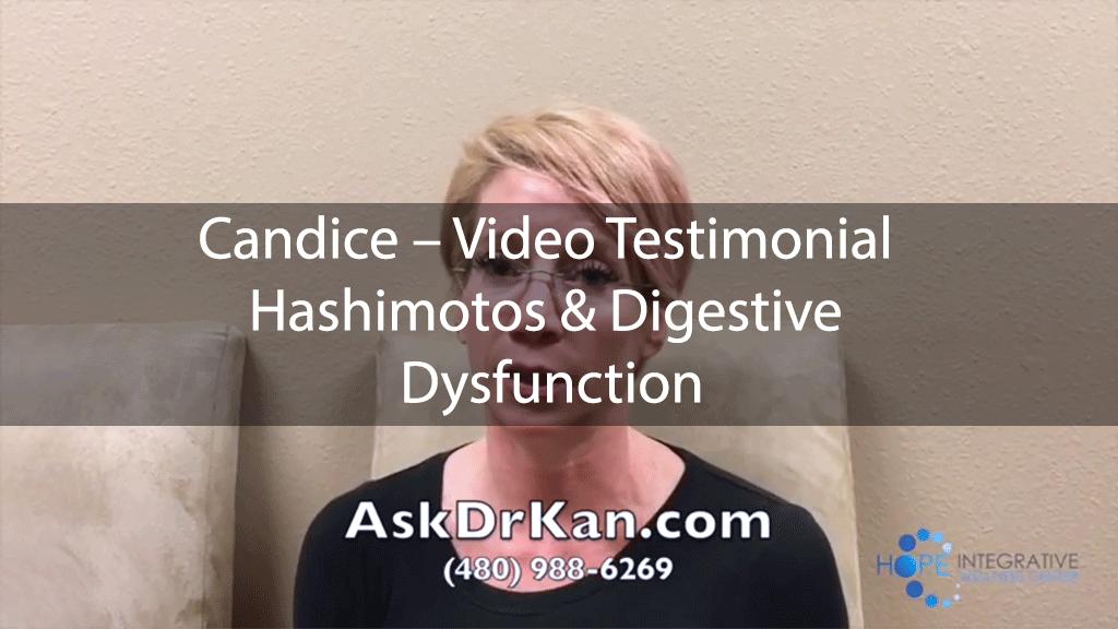 Candice – Video Testimonial – Hashimotos & Digestive Dysfunction