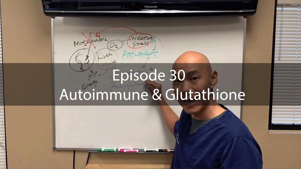 AskDrKan Show – Episode 30 – Autoimmune & Glutathione