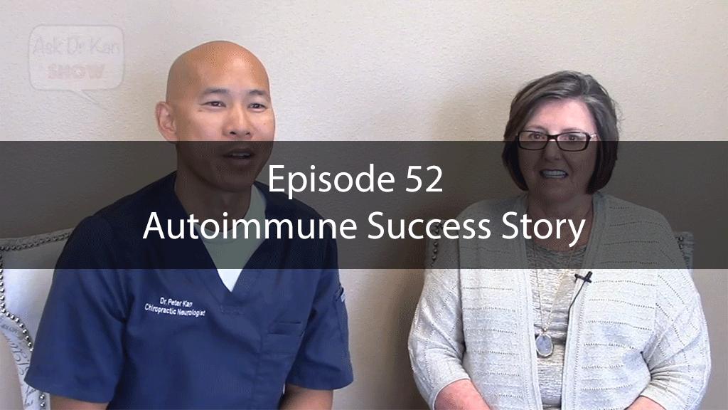 AskDrKan Show *Special Edition* Episode 52 – Autoimmune Success Story