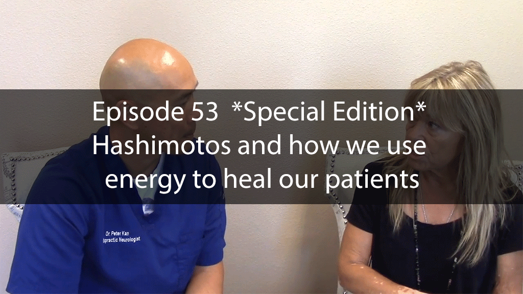 AskDrKanEpisode53 – *Special Edition* Hashimotos and how we use energy to heal our patients
