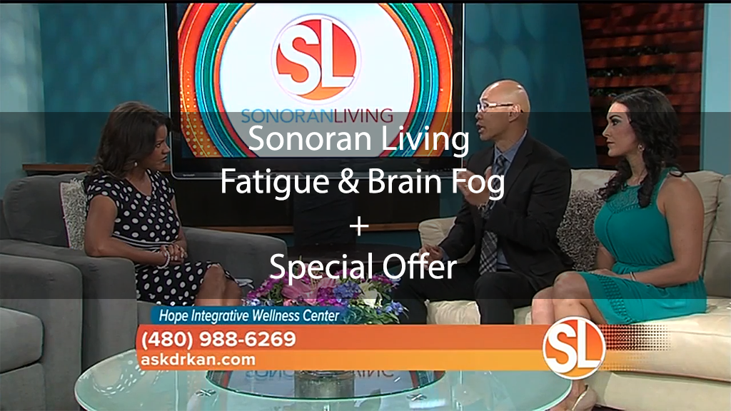 Sonoran Living – Fatigue & Brain Fog + Special Offer