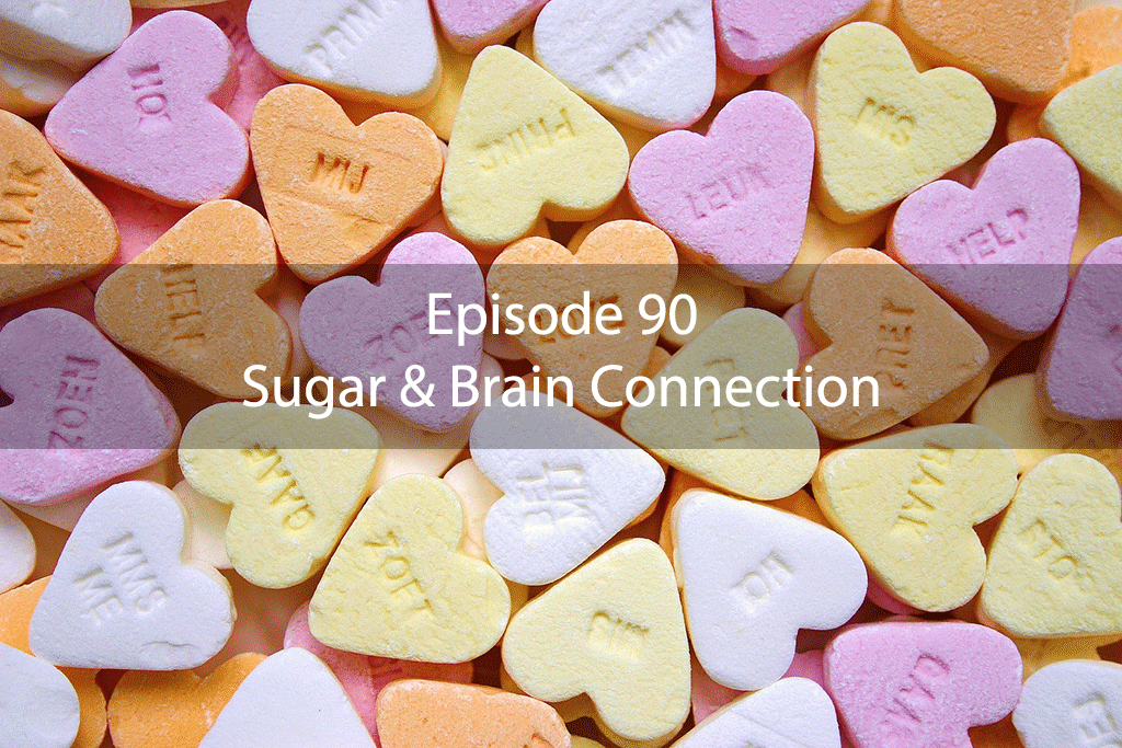 AskDrKan Show – Episode 90: Sugar & Brain Connection