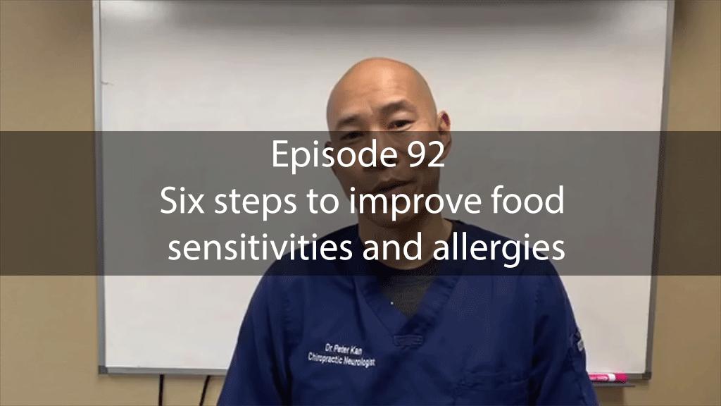 AskDrKan Show – Episode 92: Six steps to improve food sensitivities and allergies