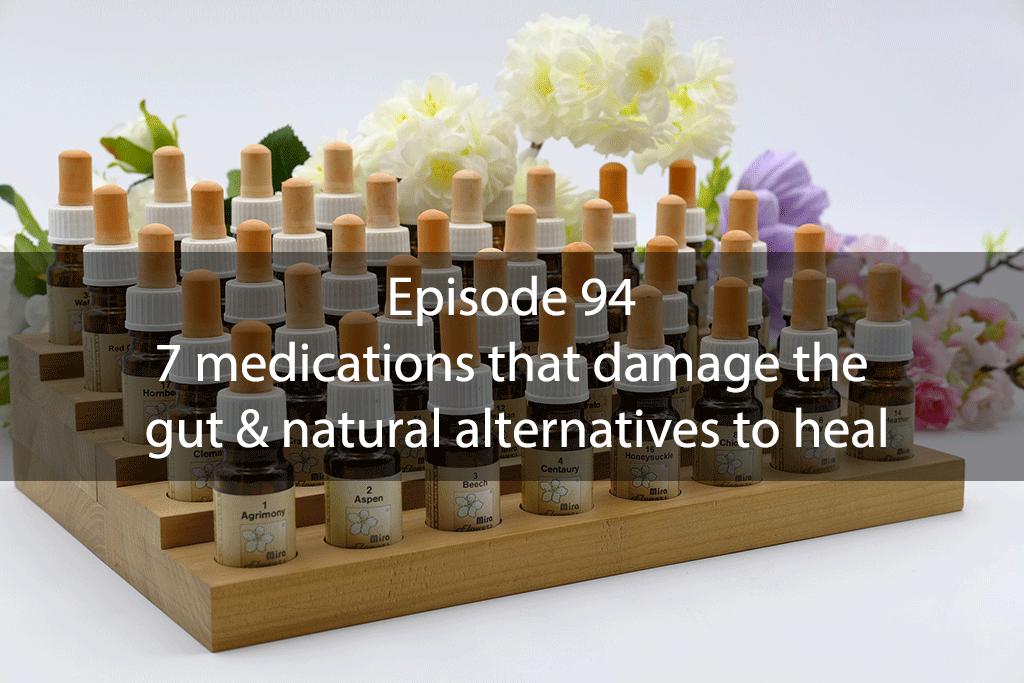 AskDrKan Show – Episode94: 7 medications that damage the gut & natural alternatives to heal