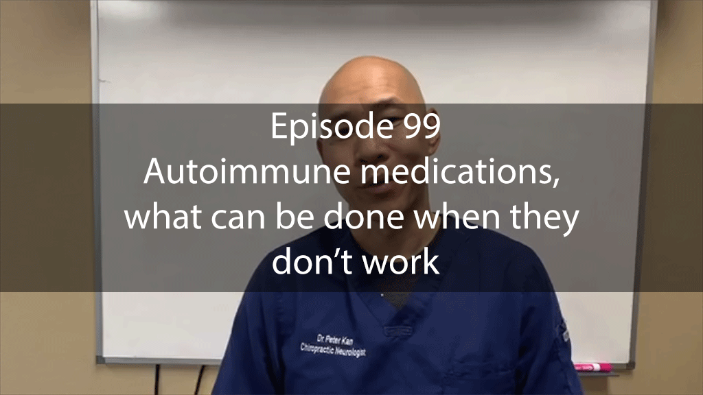 AskDrKan Show – Episode 99: Autoimmune medications, what can be done when they don't work