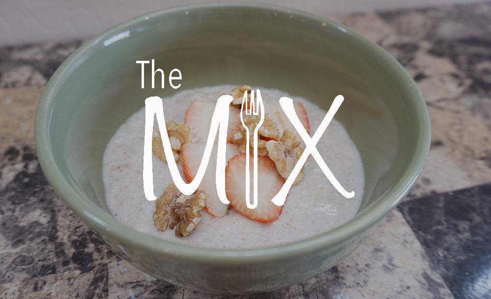 The Mix – Episode 53: Porridge