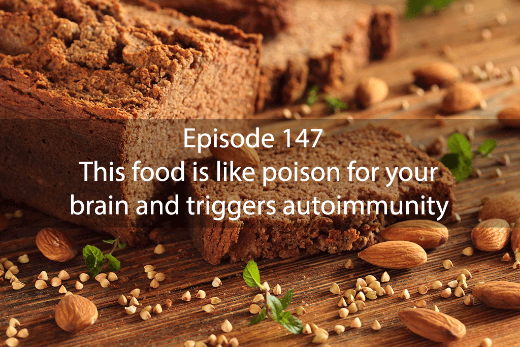 Ask Dr Kan Show Ep 147 – This food is like poison for your brain and triggers autoimmunity