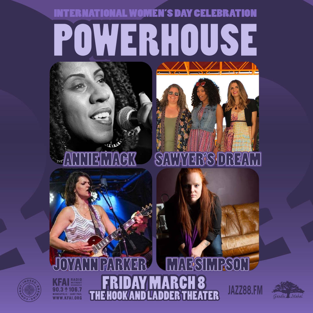 POWERHOUSE featuring Sawyers Dream, Joyann Parker, Annie Mack , & Mae Simpson on Friday, March 8 at The Hook