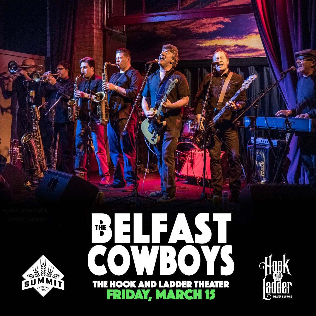The Belfast Cowboys on Friday, March 15 at The Hook and Ladder Theater