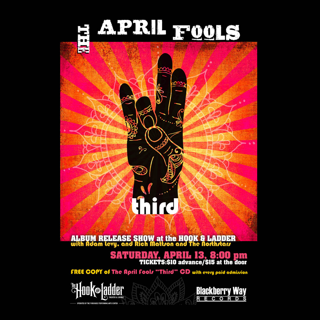 The April Fools CD Release with Adam Levy plus Rich Mattson & The Northstars on April 13 at The Hook and Ladder Theater