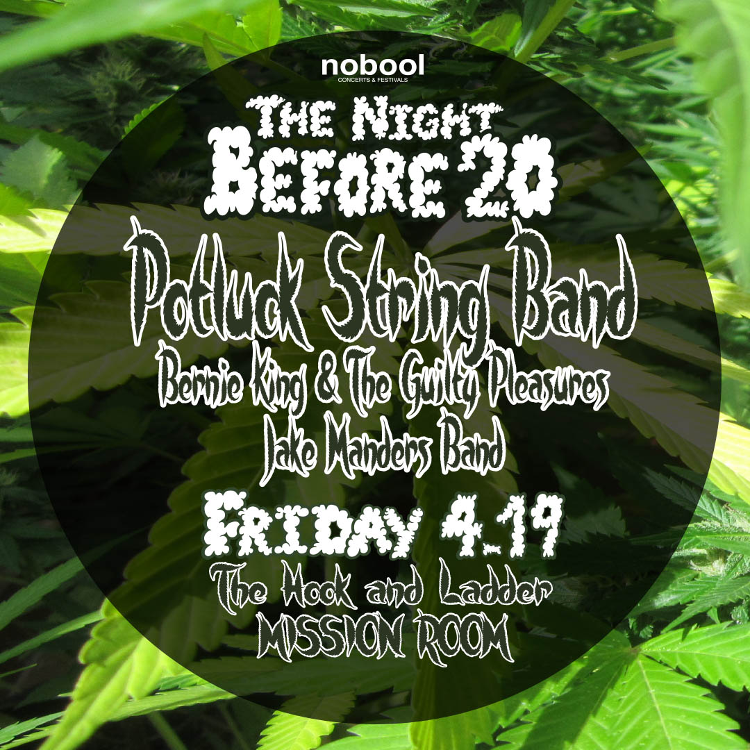 The Night Before 20 Featuring Potluck String Band, Bernie King & The Guilty Pleasures, & Jake Manders Band on Friday, April 19 at The Hook and Ladder Mission Room