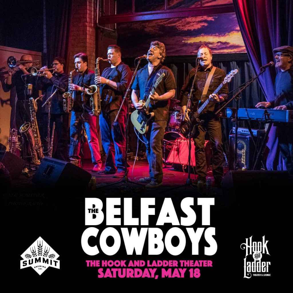 The Belfast Cowboys on Saturday, May 18 at The Hook and Ladder Theater