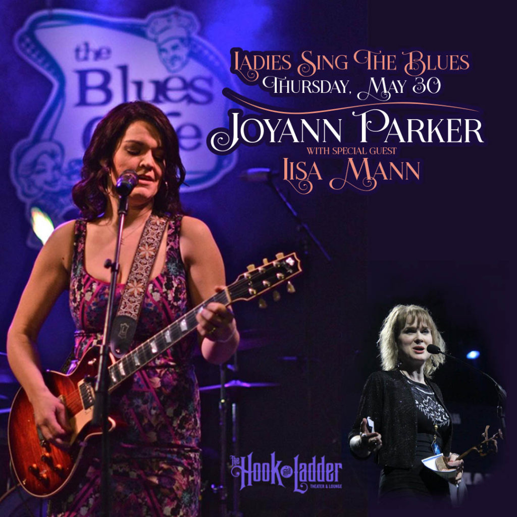 Joyann Parker with Lisa Mann on Thursday, May 30 at The Hook and Ladder Theater