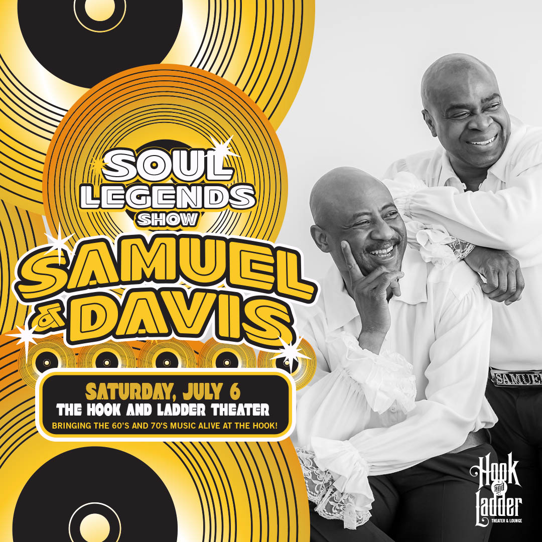 Samuel & Davis on Saturday, July 6 at The Hook and Ladder Theater