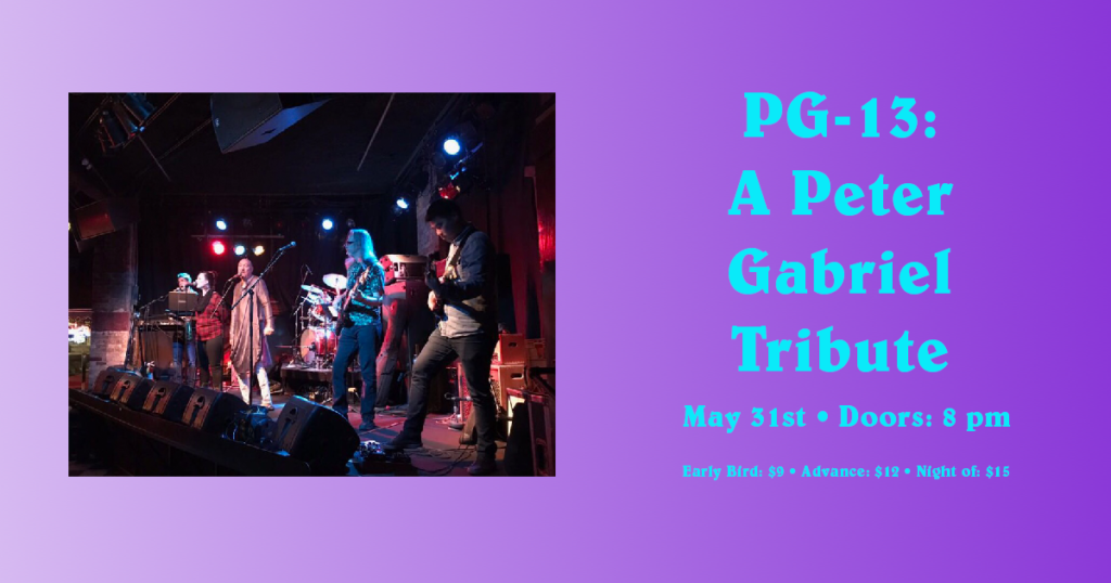 PG-13 - A Peter Gabriel Tribute on Friday, May 31 at The Hook and Ladder Theater