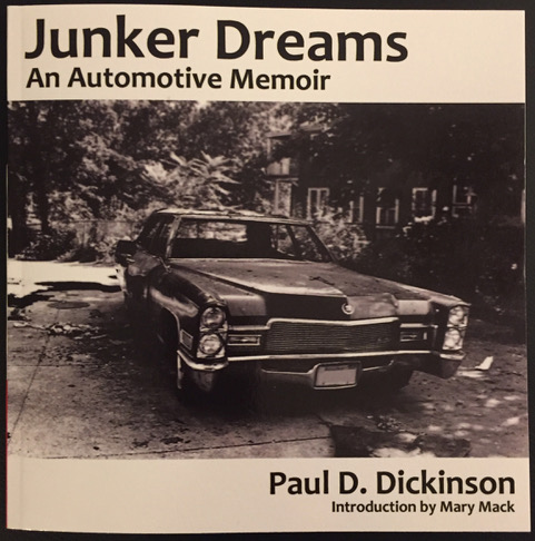 Junker Dreams: An Automotive Memoir -Release party with music by The Fires of 1918, the comedy of Mary Mack and much more! Friday, May 24th at The Hook and Ladder Mission Room