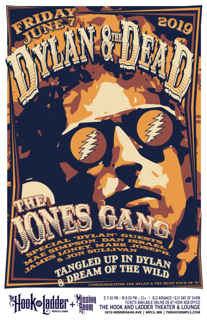 "Dylan & The Dead Featuring The Jones Gang with special ""Dylan"" guests on Friday, June 7 at tHe Hook!"