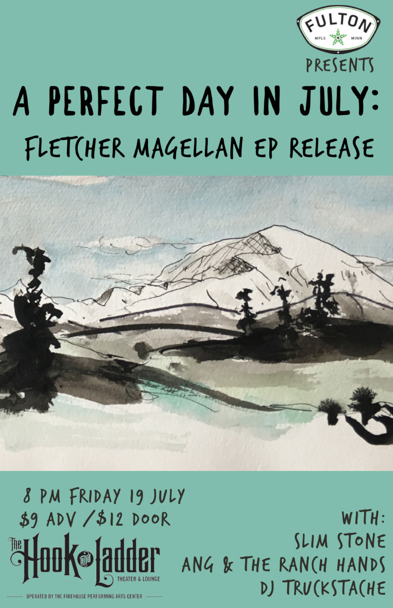 Fletcher Magellan (record release) w/ special guests Slim Stone, Ang & The Ranch Hands and DJ Truckstache on Friday, July 19 at The Hook and Ladder Theater