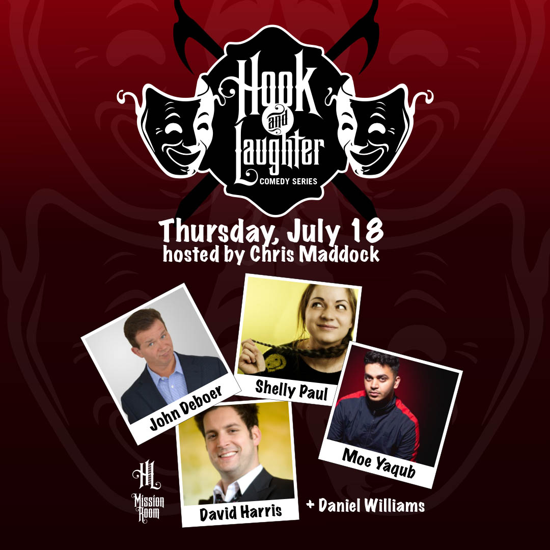 Hook & Laughter Comedy Series on Thursday, July 18 at The Hook and Ladder Mission Room